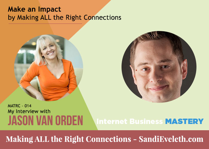 Jason Van Orden, Internet Business Mastery