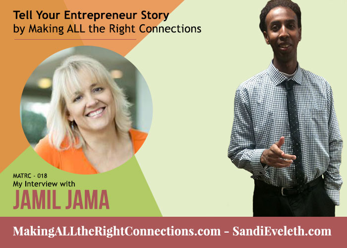 Jamil Jama - Tell Your Entrepreneur Story
