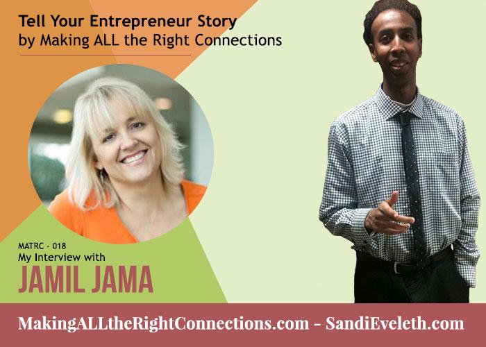 Jamil Jama - Tell Your Entrepreneur Story